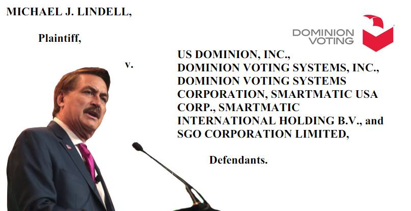 Lindell v. Dominion / Smartmatic: Initiating Complaint Summary